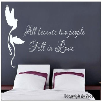 All Because Two People Fell In Love - Birds