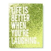 Life is Better Glitter Wall Canvas   | Icing