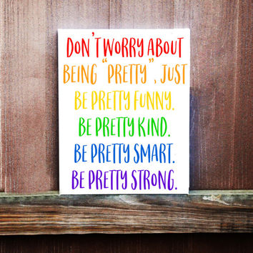 Motivational Sign, Be Pretty Sign, Be Kind Quote, Kids Room Decor, Hand Painted Canvas, Inspirational Quotes, Baby Girl Decor, Kids Room
