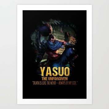 League of Legends YASUO - The Unforgiven - video games champion Art Print by naumovski
