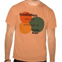 Grandfathers are Antique Little Boys T Shirt