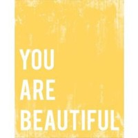 One Kings Lane - Fresh Words - You Are Beautiful Poster