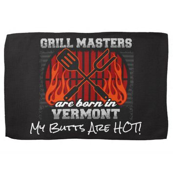 Grill Masters Are Born In Vermont Add A Slogan Hand Towels
