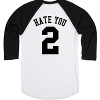 HATE YOU 2 TWO BACK PRINT
