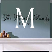Family Name Monogram with Est Date- Vinyl Wall Decal- Wall Quotes- Decals-Words for the Wall