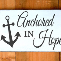 Christian Beach Sign Anchor Nautical Nursery Decor Anchored In Hope