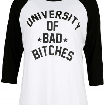 Local Heroes University of Bad Bitches Raglan in White