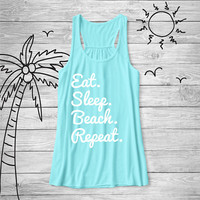 Eat. Sleep. Beach. Repeat. Tank Top, Funny Shirt, Vacation Shirt, Beach, Ocean, Cotton Screen Printed Tank Top,  bella tank, Bella Canvas