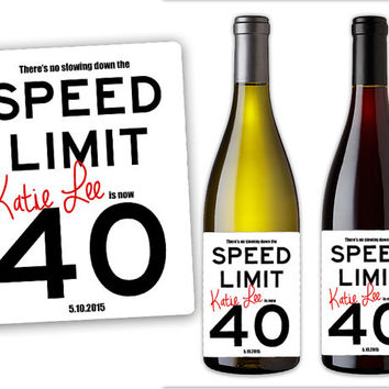 Adult Birthday Champagne Label Party Favors - Guys Party Favor - 40th Birthday - 50th - 30th custom over the hill - Cheers Beers Speed Limit