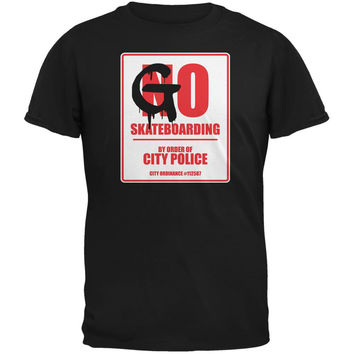 Go Skateboarding Black Adult T-Shirt