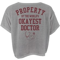 Peoperty of the world's okayest doctor