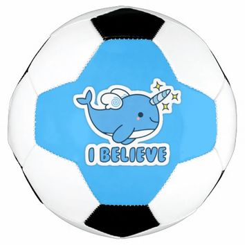Narwhal I Believe Soccer Ball