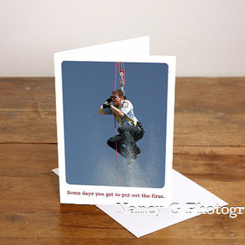 "Greeting Card, Firefighter image, Encouragement, Photographic Fine Art, 5""x7"", Greeting Cards, Humor, Stationary Card"