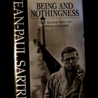 Being and Nothingness by Jean Paul Sartre