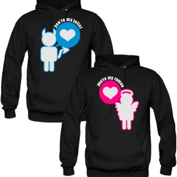 YOU ARE MY JULIET YOU ARE MY ROMEO DESIGNED Couple Hoodie