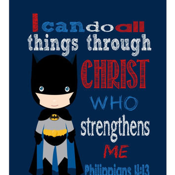 Batman Superhero Christian Nursery Decor Art Print - I can do all things trough Christ Philippians 4:13 Bible Verse Scripture
