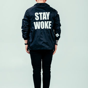 Stay Woke Coaches' Jacket: Black