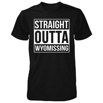 Straight Outta Wyomissing City. Cool Gift - Unisex Tshirt