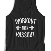 workout then passout Tank top men gym workout gift boyfriend funny top present training