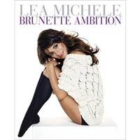 Brunette Ambition (16 Exclusive Lifestyle Cards Included) by Lea Michele (Hardcover)
