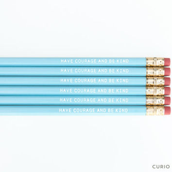 HAVE COURAGE And Be Kind  - Blue and White printed pencil set - Cute pencil set - Stocking stuffer - Gift for her - Engraved pencils