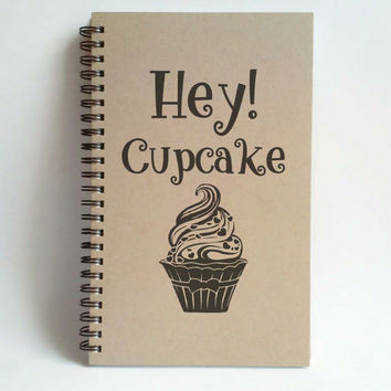 Hey! Cupcake, 5x8 writing journal, custom spiral notebook, handmade brown kraft memory book, small sketchbook, cute notebook, scrapbook