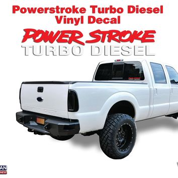 Powerstroke Turbo Diesel  4x4 Window Body Hood vinyl sticker decal fits: Ford
