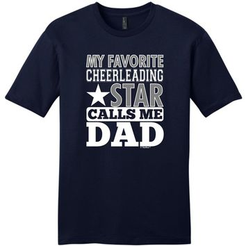 My Favorite Cheerleading Star Calls Me Dad T-Shirts - Men's Top Tee