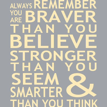 Always Remember You Are Braver Than You Believe Print Christopher Robin Pooh Quote Inspirational Typography Cancer Survivor