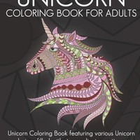 Unicorn Coloring Book for Adults Who Color