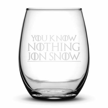 Premium Wine Glass, Game of Thrones, You Know Nothing Jon Snow, 15oz