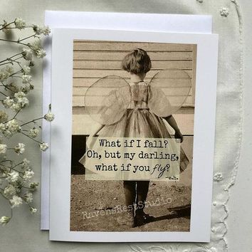 What if I Fall? Oh, But my Darling, What if you Fly? Funny Vintage Style Humour Cheer Up Card Break Up Card Divorce Card FREE SHIPPING