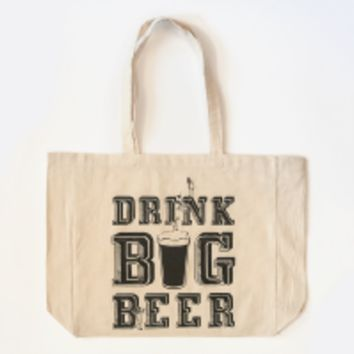Drink Big Beer Tote Bag