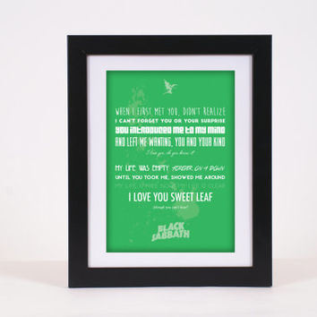 Black Sabbath Sweet Leaf Ozzy Osbourne Rock 'n' Roll Metal Lyrics Typography Poster Print - High Quality, more colours available!!