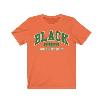 Black Colleges - Orange, White, and Green - Unisex T Shirt