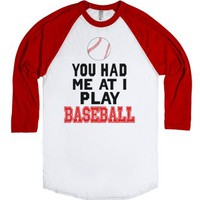 You Had Me At I Play Baseball (Baseball)-Unisex White/Red T-Shirt
