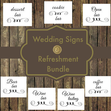 50% OFF SALE-Wedding Sign Printables, Refreshment Bundle, Wedding Signs, Bachelorette PartySign,  Reception Signs, Wedding Decor, Bar Signs