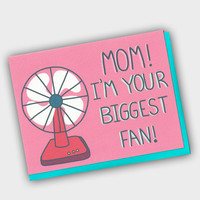 Funny Mother's Day Card - Mom I'm Your Biggest Fan - Funny Card For Mom - Funny Mom Card - Mothers Day Card - Funny Card For Mom