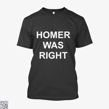 Homer Was Right, The Simpsons Shirt