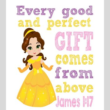 Belle Christian Princess Nursery Decor Wall Art Print - Every Good and Perfect Gift Comes From Above - James 1:17 Bible Verse - Multiple Sizes
