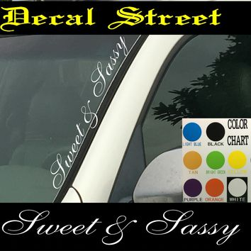 "Sweet & Sassy Vertical  Windshield  Die Cut Vinyl Decal Sticker 4"" x 22"""