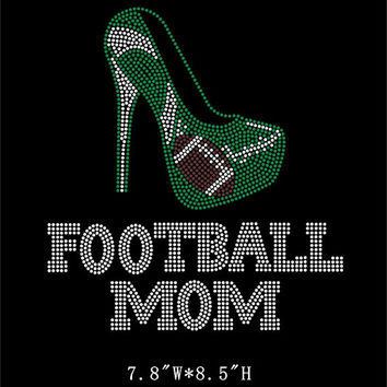Football MOM-green Rhinestone hot fix iron on bling transfer -  high heel DIY football transfer t-shirts shirts tees hotfix design sports