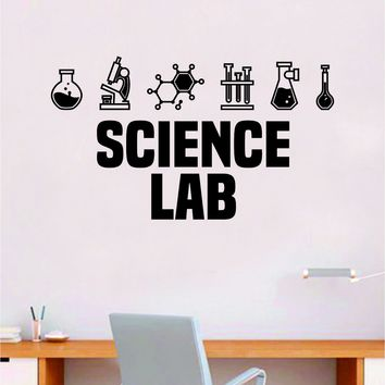 Science Lab V2 Quote Decal Sticker Wall Vinyl Art Home Room Decor Teacher School Classroom Work Job Smart Learn Chemist