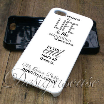 Downton Abbey Quotes - iPhone 4/4S, iPhone 5/5S/5C/6, Samsung Galaxy S3/S4/S5 Cases
