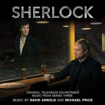 David Arnold & Michael Price - Sherlock: Music from Series 3 (Original Television Soundtrack)