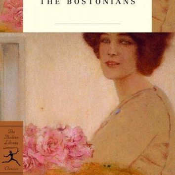 The Bostonians (Modern Library Classics)