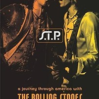 S.T.P. - A Journey Through America With the Rolling Stones : Greenfield, Robert