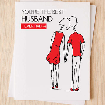 """Anniversary Card, """"You're the best husband (I ever had)"""" thinking of you,Cute, Love Card,  Spouse Birthday Card"""