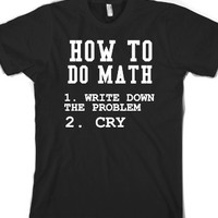 How To Do Math-Unisex Black T-Shirt