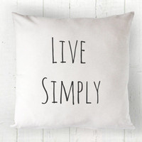 Live Simply Pillow Cover - Simple Life Pillow, Industrial Chic, Farmhouse Decor, White Pillow, Farmhouse Pillow, 16 x 16, 18 x 18